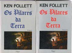 Os Pilares da Terra - Ken Follett - Rocco