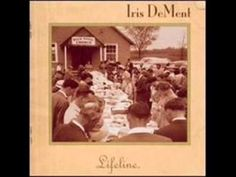 Iris DeMent -- I Don't Want to Get Adjusted