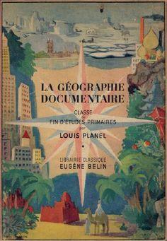 Planel, Géographie documentaire, classe de fin d'études primaires.