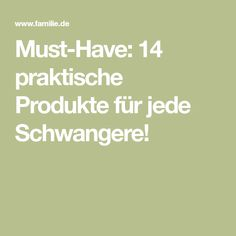 Must-Have: 14 praktische Produkte für jede Schwangere!