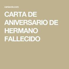 CARTA DE ANIVERSARIO DE HERMANO FALLECIDO