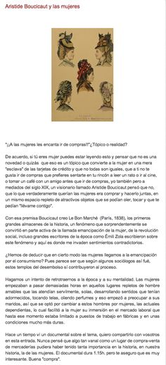 Léelo completo y mira el documental aquí: http://elblogdegemahernandez.blogspot.com.es/2013/03/aristide-boucicaut-y-las-mujeres.html