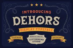 Dehors - Western Display Typeface by Letterhend Studio Typeface Font, Typography Fonts, Lettering, Premium Fonts, All Fonts, Glyphs, Wedding Cards, Westerns, Digital Art