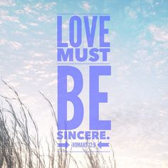 Love must be sincere. Hate what is evil; cling to what is good. Be devoted to one another in love. Honor one another above yourselves. Never be lacking in zeal, but keep your spiritual fervor, serving the Lord. Be joyful in hope, patient in affliction, faithful in prayer. Share with the Lord's people who are in need. Practice hospitality. (#Romans12:9-13 NIV) #Jesus #GodIsLove #grateful #thankful #JesusChrist #Bible #scripture #salvation #saved #love #christislove #Christ #savior…