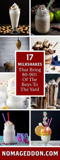 Because all the boys is an awful lot of boys, here are 17 Milkshake recipes that bring a more responsible amount of boys to the yard. Some of the even have booze in them!