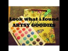 Look what i found *ARTSY GOODIES*