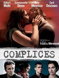 Complices est un film franco-suisse de Frédéric Mermoud, présenté au Festival de Locarno le 9 août 2009 et sorti en salles le 20 janvier 2010. (Wikipédia) (ARTV / Mars 2014)