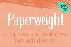 Paperweight Free Font on Behance