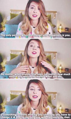 Zoella is the best person to go to for inspirational advice