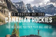 25 photos of the Canadian Rockies that will make you pack your bags and go