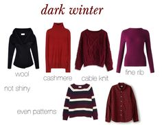 FABRICATION REFERENCE ~ expressing your truth closet Deep Winter Palette, Deep Winter Colors, Dark Winter, Winter Looks, Colour Combinations Fashion, Fashion Colours, Geek Chic Fashion, Women's Fashion, Colourful Outfits