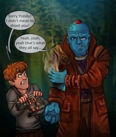 Not the first time... by Skidar Yondu Udonta Peter Quill Guardians of the Galaxy