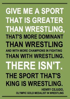 Give me a sport that is greater than wrestling, that's more dominant than… Wrestling Rules, College Wrestling, Wrestling Bags, Catch Wrestling, Wrestling Videos, College Football, Coaches Wife, Golf Quotes, Wwe Quotes
