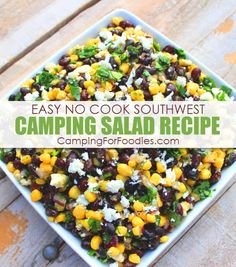 Easy No Cook Healthy Southwest Camping Salad Campsite meals can't get any more simple than doing camping side dishes you make ahead at home! Our CampingForFoodies Easy No Cook Healthy Southwest Camping Salad Recipe is one of those camping side dishes easy Camping Lunches, Best Camping Meals, Make Ahead Meals, Camping Hacks, Tent Camping, Camping Ideas, Campsite, Backpacking Meals, Outdoor Camping