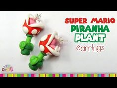 PIRANHA PLANT EARRINGS polymer clay tutorial / Planta Carnivora de arcilla polimérica - YouTube