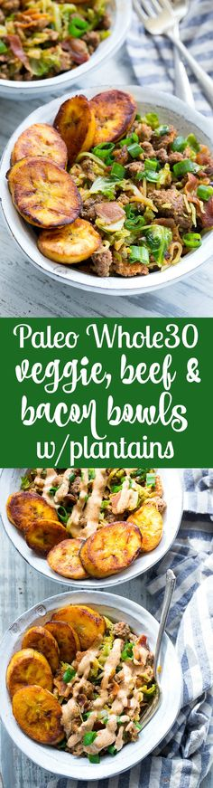 These paleo beef, veggie, and bacon bowls are super tasty and quick to make! Seasoned ground beef is cooked with savory bacon and lots of veggies, then topped with perfectly fried sweet plantains and chipotle ranch sauce. Whole30 compliant, family approved, ready in 20 minutes and great for lunch or dinner!