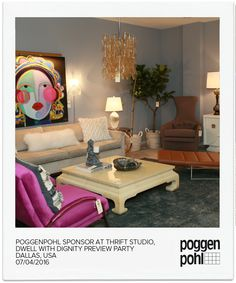 Dwell with Dignity Hosts its Preview Party at Thrift Studio  sponsored by #Poggenpohl