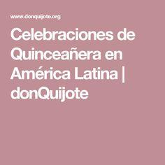 Celebraciones de Quinceañera en América Latina | donQuijote