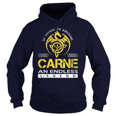 Of Course I'm Awesome CARNE An Endless Legend Name Shirts #gift #ideas #Popular #Everything #Videos #Shop #Animals #pets #Architecture #Art #Cars #motorcycles #Celebrities #DIY #crafts #Design #Education #Entertainment #Food #drink #Gardening #Geek #Hair #beauty #Health #fitness #History #Holidays #events #Home decor #Humor #Illustrations #posters #Kids #parenting #Men #Outdoors #Photography #Products #Quotes #Science #nature #Sports #Tattoos #Technology #Travel #Weddings #Women