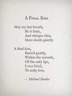 michaelfaudet:  Final Kiss by Michael Faudet
