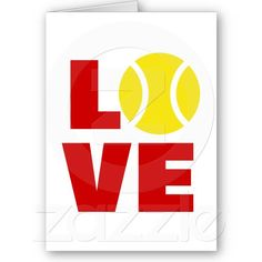Cute Greeting Card for tennis players saying LOVE
