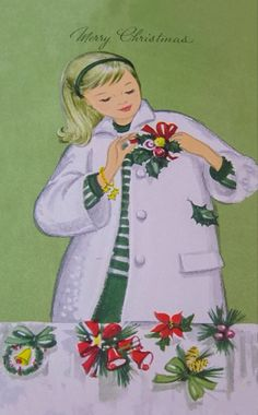 """Vintage green""""Merry Christmas"""" card with a young blonde woman pinning a holiday corsage to her white coat."""