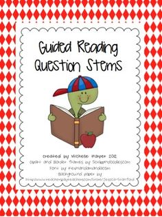 Guided Reading Question Stems $