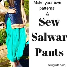 Learn all about stitching salwar pants - Dhothi pants, Patiala Pants, Palazzo pants and churidhar pants - make patterns and sew them for yourself. Pants Pattern Free, Harem Pants Pattern, Free Pattern, Sewing Patterns Free, Free Sewing, Stitching Patterns, Pattern Sewing, Sewing Box, Clothes Patterns
