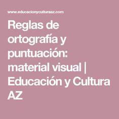 Reglas de ortografía y puntuación: material visual | Educación y Cultura AZ