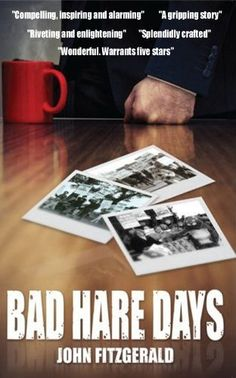 """Read """"Bad Hare Days"""" by Jordane Crist available from Rakuten Kobo. The story of a campaigner against blood sports in Ireland. In Ireland the humble hare has been the subject of great cont. Political Corruption, John Fitzgerald, Close My Eyes, Love And Respect, Hare, Mind Blown, Memoirs, Free Ebooks, In This World"""