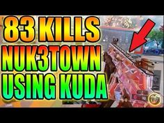 BLACK OPS 3/ 83 KILLS ON NUK3TOWN KUDA GAMEPLAY ft. Swift Dee (Call Of D...