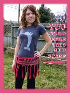 Love this fringe-y hip scarf- made from a repurposed Tshirt! NO SEW!