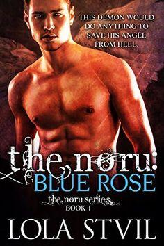 The Noru: Blue Rose (The Noru Series, Book 1) by Lola StVil, http://www.amazon.com/dp/B00LKSYV9C/ref=cm_sw_r_pi_dp_h4hEvb1J7AYRY