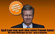 Die Sixt-Werbung mit Christian Wulff