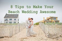 Eight Tips to Make Your Beach Wedding Awesome | Intimate Weddings - Small Wedding Blog - DIY Wedding Ideas for Small and Intimate Weddings