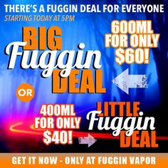 Vapor Joes - Daily Vaping Deals: NEW FUGGIN DEAL: 600ML / 400ML OF JUICE - $60 / $4...