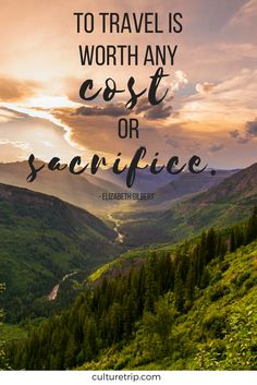 Need some travel inspiration? Check out these feel good quotes that will give you a shot of extreme wanderlust.