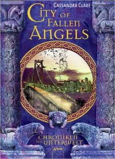 Cassandra Clare - City of Fallen Angels (Chroniken der Unterwelt, Band 4)