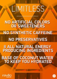 Limitless | XANGO  Learn more about Limitless - XANGO FAVAO Limitless gives you an all-natural energy boost and competitive edge. We take electrolyte-rich coconut water, add the natural energy of green tea, taurine and Korean ginseng, then finish it off with a mangosteen boost. It's everything you need to get out and get active.    http://bethbutcher.mymangosteen.com/@74cd5_53  http://bethbutcher.mymangosteen.com/@74cd5_54