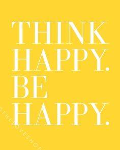 Think Happy. Be Happy. Also, think pink ;) #CAbiGirl Inspirations