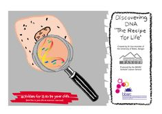 Discovering DNA - the recipe of life