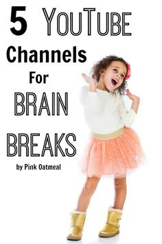 5 YouTube Channels For Brain Breaks. Number 2 looks interesting! Perfect for an education setting or at home! - Pink Oatmeal