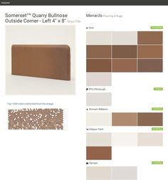 "Somerset™ Quarry Bullnose Outside Corner - Left 4"" x 8"". Onyx Tile. Flooring & Rugs. Menards. Behr. PPG Pittsburgh. Sherwin Williams. Valspar Paint. Olympic.  Click the gray Visit button to see the matching paint names."