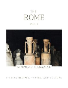 A book about Rome's history, legends, and myths: the Rome issue of the Simposio magazine, Italian travel, recipes, pictures, and culture. Slow Travel, Rome Travel, Rome History, Meaningful Conversations, Secret Places, Ancient Rome, Beautiful Words, Italian Recipes, Legends