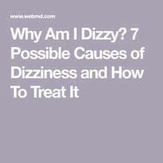 Dizziness is a common complaint, especially as we age. But why does it happen? Read about these 7 possible causes of dizziness so you can learn how to treat it. Home Remedies For Dizziness, Dizziness Causes, Dizzy Spells Causes, Women's Health, Health Tips, Getting Dizzy, Vertigo Relief, Beauty Advice, Foods To Eat