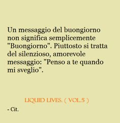 """Un messaggio del buongiorno non significa semplicemente """"Buongiorno"""". Piuttosto si tratta del silenzioso, amorevole messaggio: """"Penso a te quando mi sveglio"""" #ChiardiunaMaterassi"""