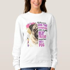 Pugs Are A Girls Best Friend Sweatshirt gifts for a best friend, ulzzang friends, best friend cards #bestfriendsanimalsociety #bestfrienddog #bestfriendgift, christmas crafts for kids, kids christmas crafts, christmas crafts for kids to make, christmas crafts for toddlers Best Friend Cards, Cards For Friends, Best Friend Gifts, Girls Best Friend, Best Friends, Christmas Crafts For Kids To Make, Kids Christmas, Friends Sweatshirt, Burgundy Wedding Invitations