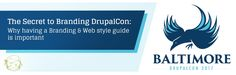 The Secret to Branding DrupalCon: A Stunning Example of a Brand and Web Style Guide - Th...