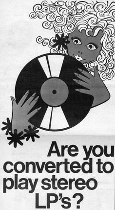 Are you converted to play stereo LPs? Ad illustration 1960s