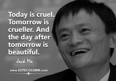 The founder of Alibaba, Jack Ma is no less than a genius. Jack Ma literally created rags-to-riches story. Famous Business Quotes, Quotes By Famous People, Famous Quotes, Who Is Jack Ma, Successful Life Quotes, Ambition Quotes, Swami Vivekananda Quotes, English Writing Skills, Zindagi Quotes
